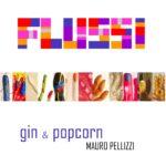 FLUSSI gin & popcorn